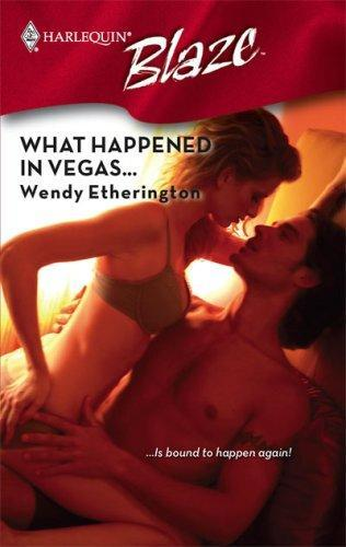 What Happened In Vegas... Wendy Etherington